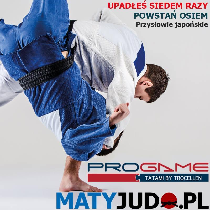 Maty do Judo TROCELLEN PROGAME - Upadłeś siedem razy. Powstań osiem. Przysłowie japońskie